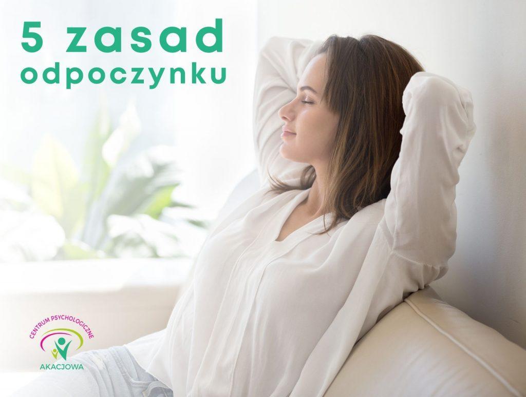 5 zasad odpoczynku